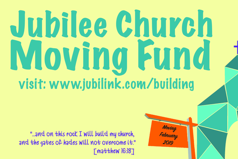 Jubilee Church Moving Fund